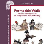 Permeable Walls: Historical Perspectives on Hospital and Asylum Visiting Book Cover