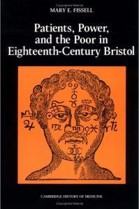 Book - Patients, Power and the Poor in Eighteenth-Century Bristol (Cambridge University Press, 1991)